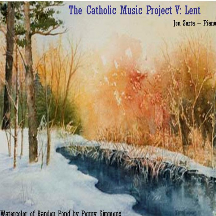 Catholic Music Project 5: Lent