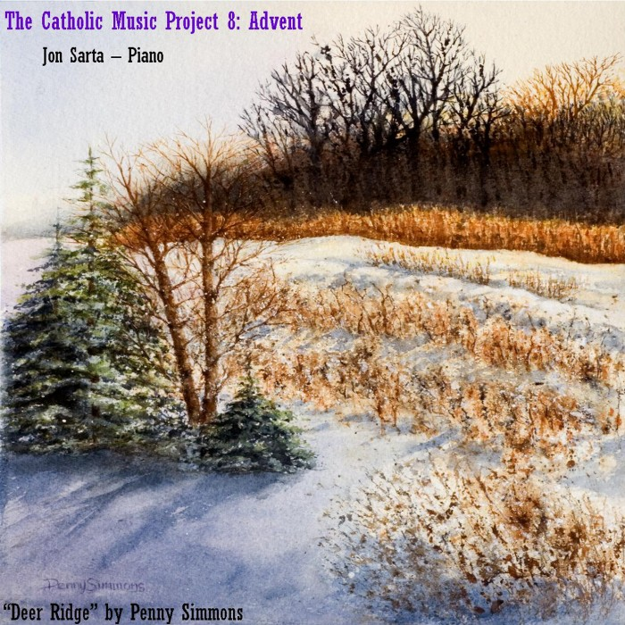 Catholic Music Project 8: Advent
