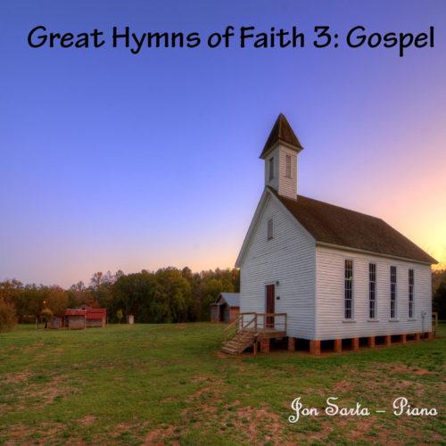 Gospel Piano: Great Hymns 3