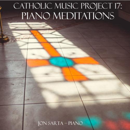 Catholic Piano Meditations