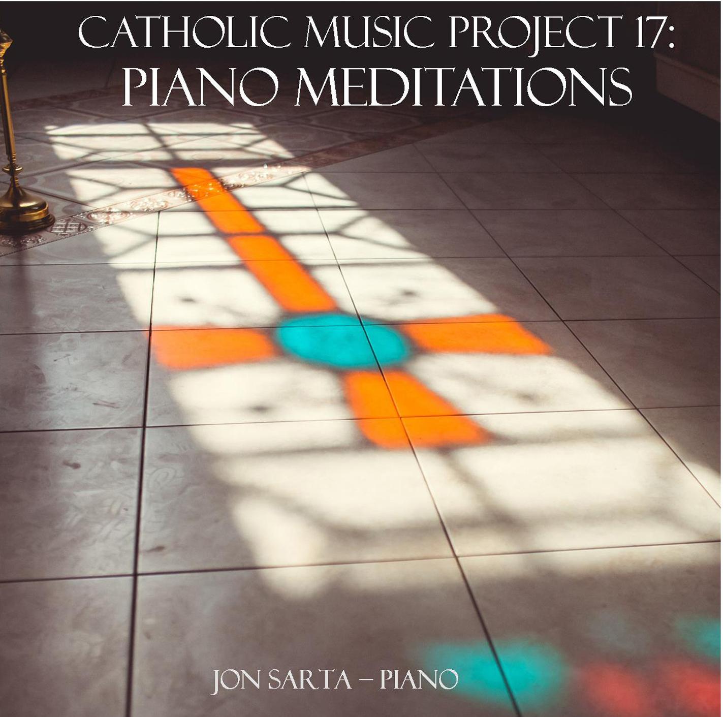 XVII: Piano Meditations: Catholic Music Project CD
